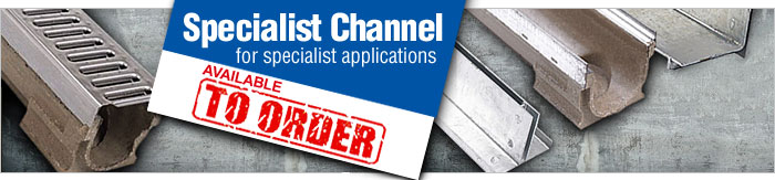SPECIALIST CHANNEL for specialist applications - available to order