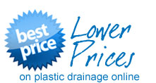 LOWER PRICES on plastic drainage online